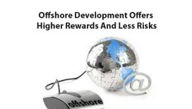 Offshore-Development-Offers--Higher-Rewards-And-Less-Risks