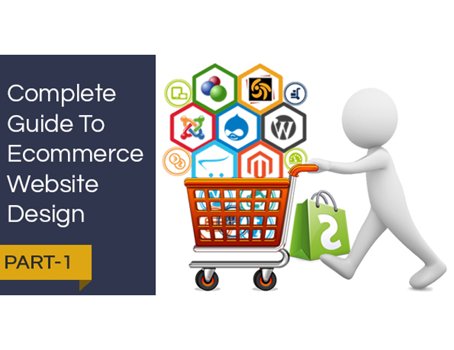 Complete Guide To Ecommerce Website Design - Part 1