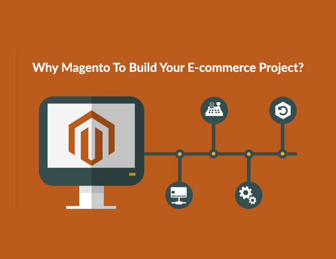 Why-Magento-To-Build-Your-E-commerce
